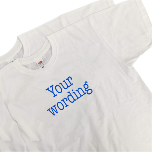 Custom wording T-shirt