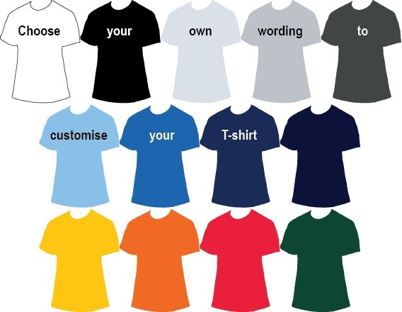T-shirt choose your own wording