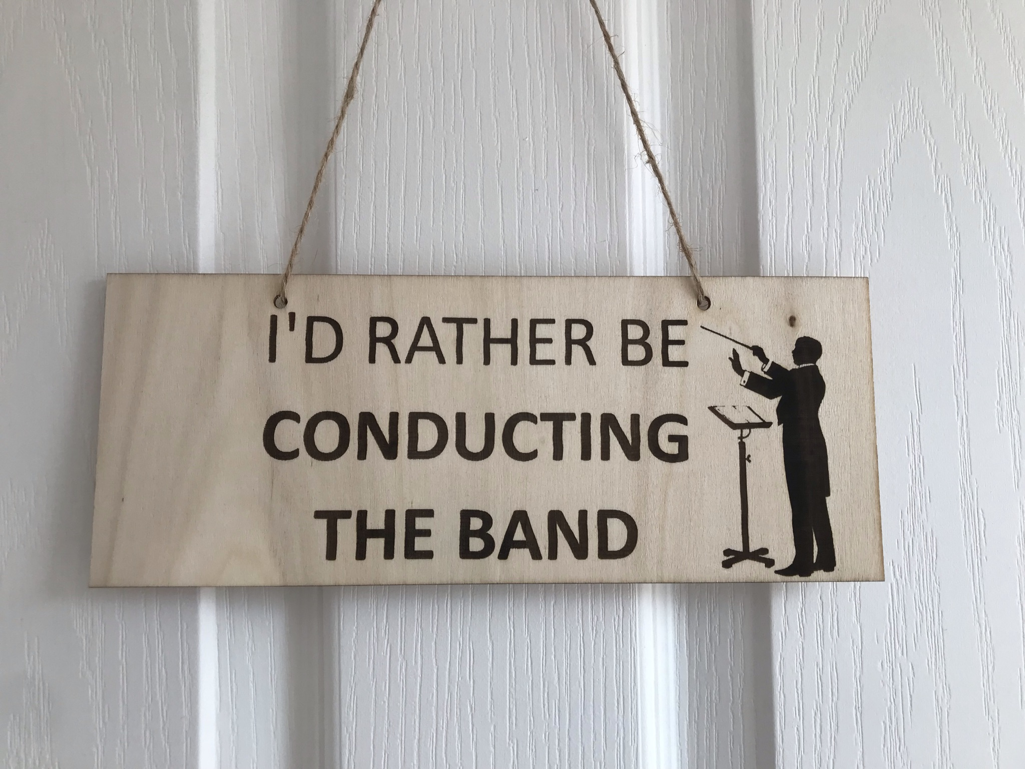Rather be conducting the band